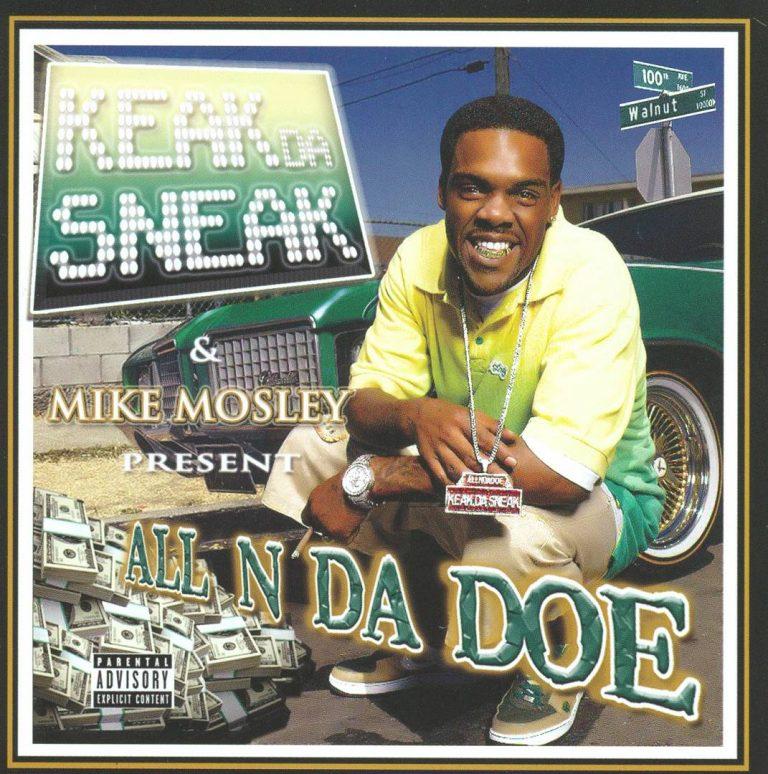 Keak Da Sneak & Mike Mosley – All N Da Doe