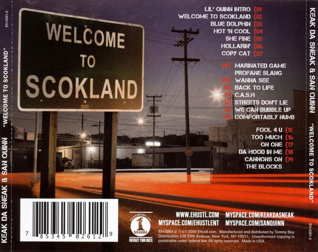 Keak Da Sneak & San Quinn - Welcome To Scokland (Back)