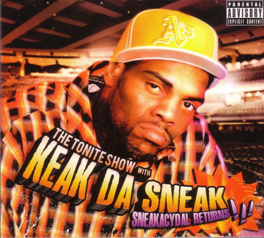 Keak Da Sneak - The Tonite Show Sneakacydal Returns (Front)