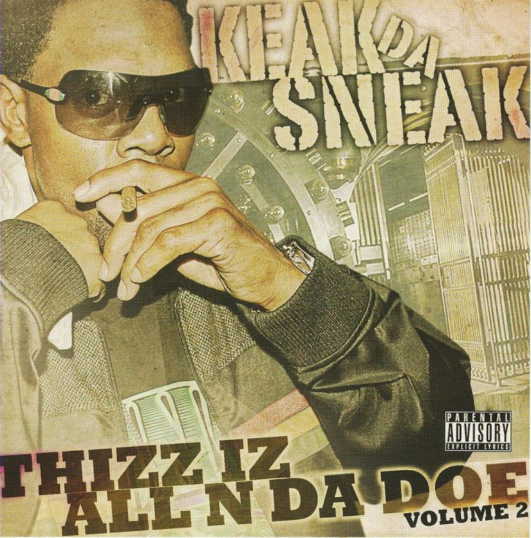 Keak Da Sneak – Thizz Iz All N Da Doe Volume 2