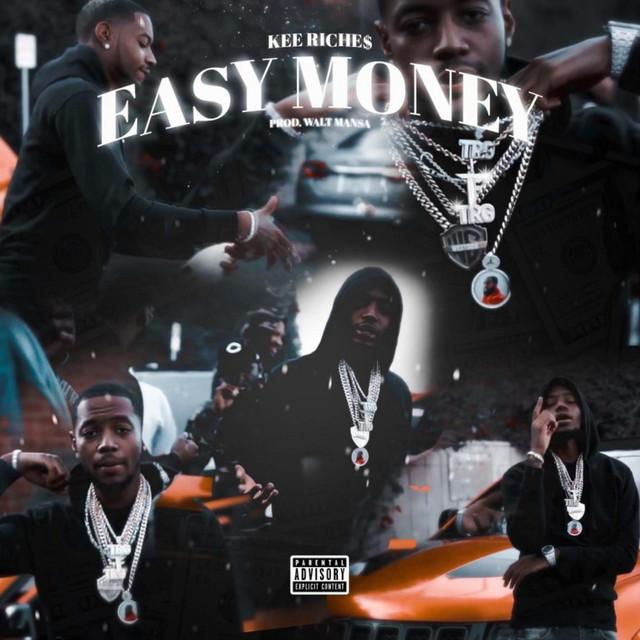 Kee Riche$ & Walt Mansa – Easy Money