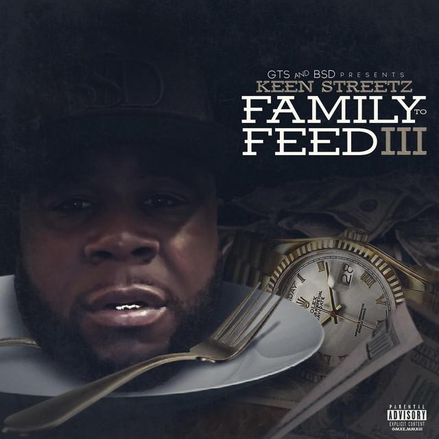Keen Streetz – Family To Feed 3