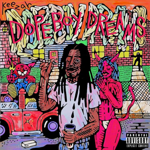 Keezah – Dope Boy Dreams