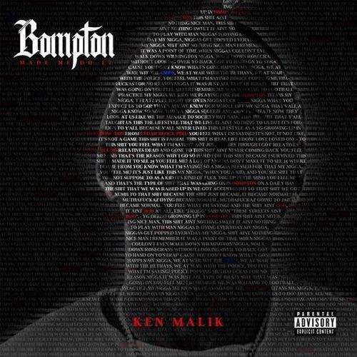 Ken Malik – Bompton Made Me Do It