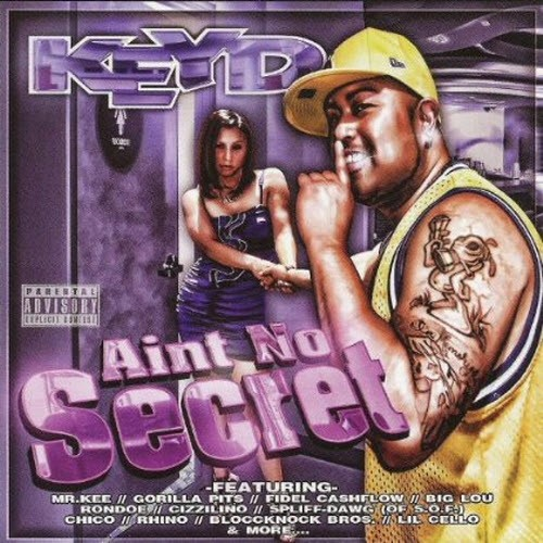 Keyd - Aint No Secret