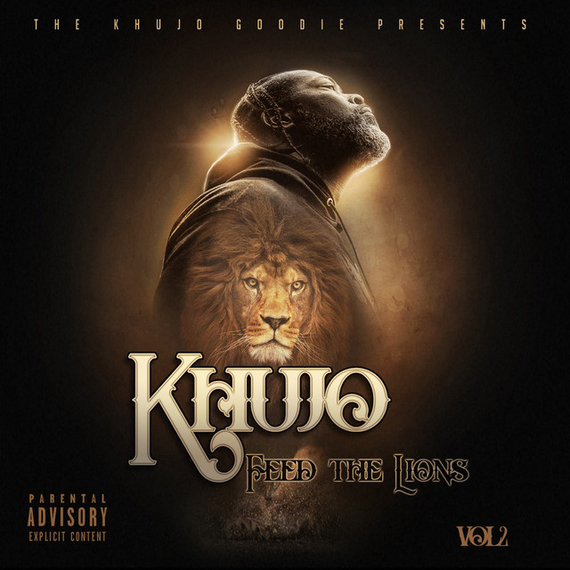 Khujo Goodie – Feed The Lions, Vol. 2