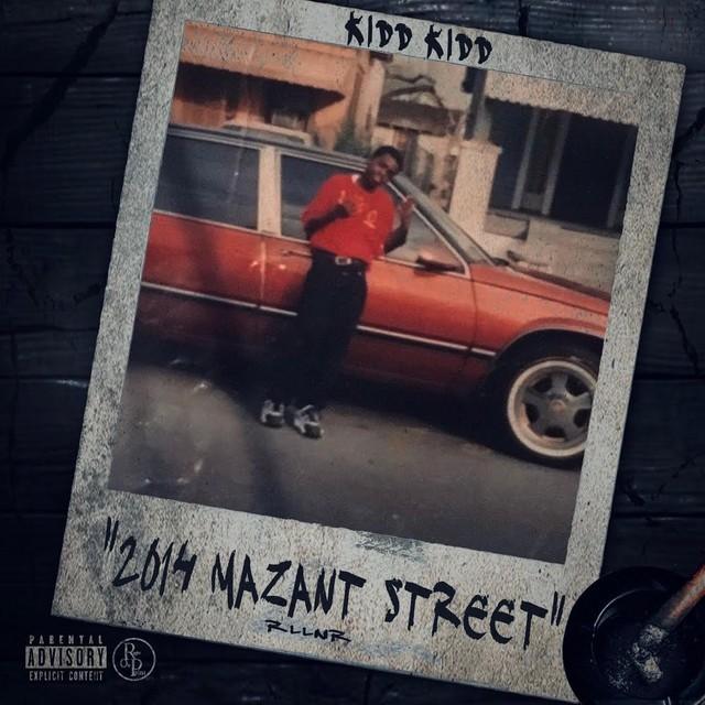 Kidd Kidd – 2014 Mazant Street