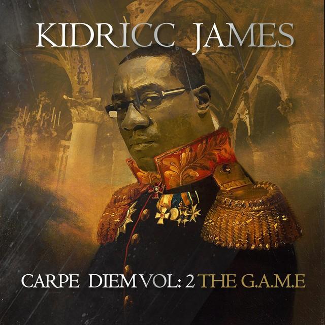 Kidricc James – Carpe Diem,Vol. 2: The G.a.M.E