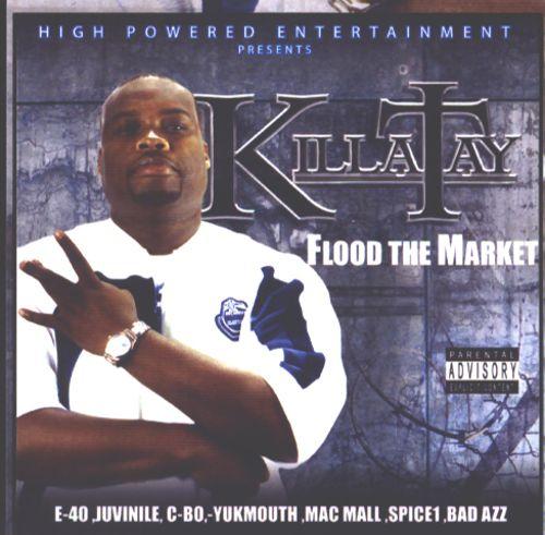 Killa Tay – Flood The Market