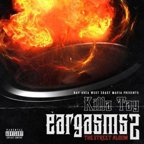Killa Tay - Killa Tay Presents Eargasms 2