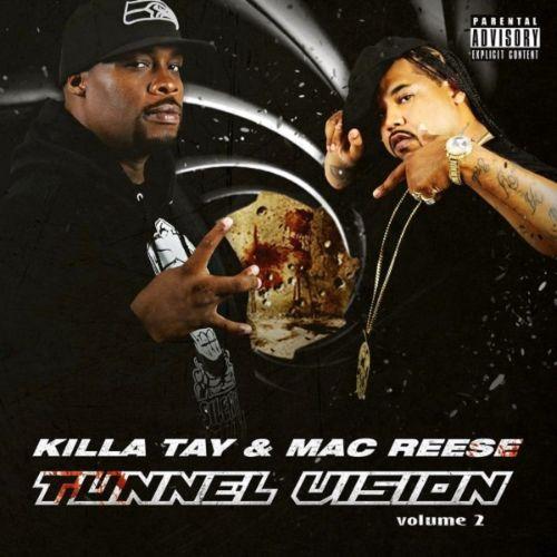 Killa Tay & Mac Reese - Tunnel Vision 2