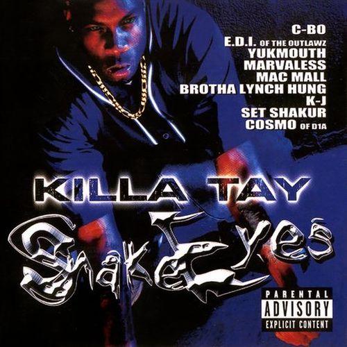 Killa Tay – Snake Eyes 1