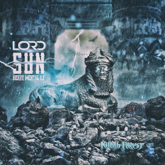 Killah Priest – Lord Sun Heavy Mental 1.1