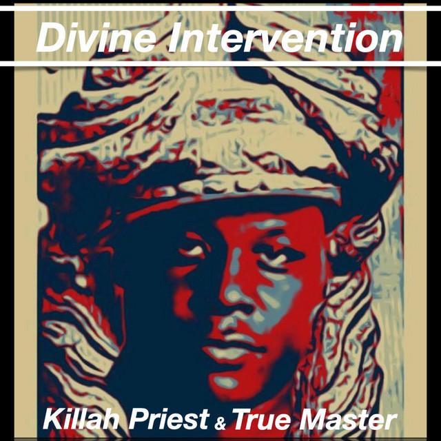 Killah Priest & True Master - Divine Intervention