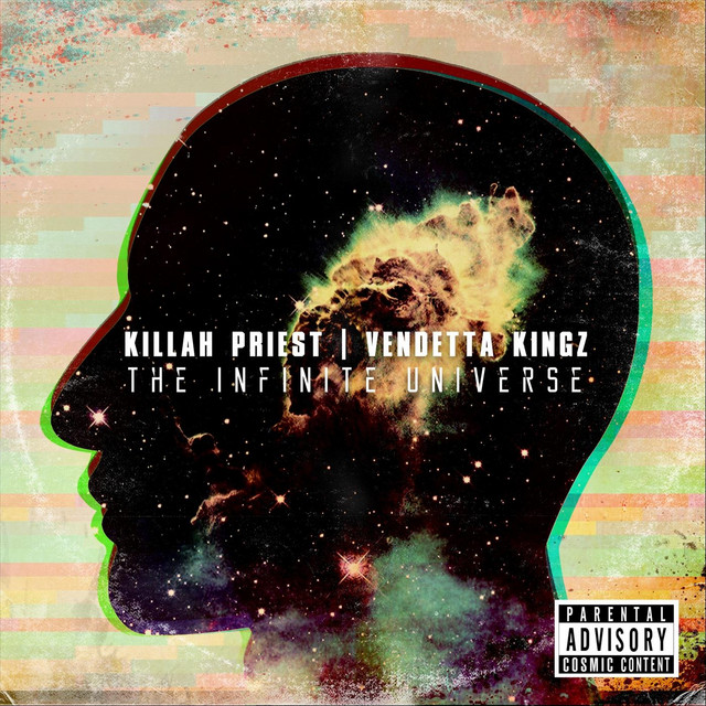 Killah Priest & Vendetta Kingz – The Infinite Universe