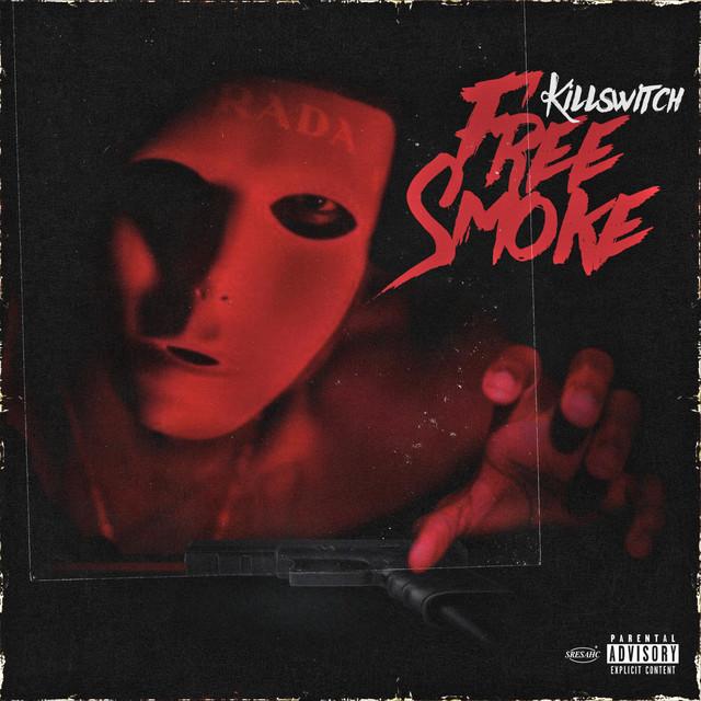 Killswitch – Free Smoke