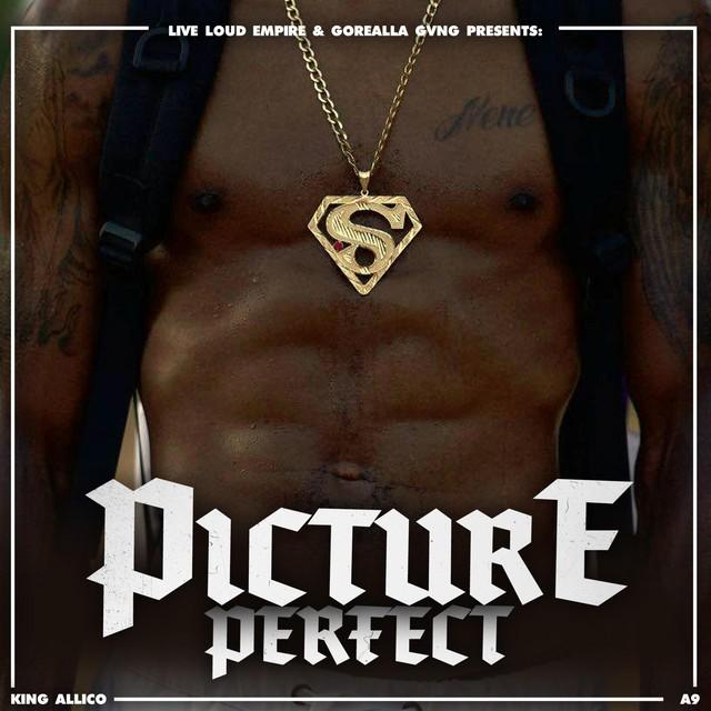 King Allico – Picture Perfect