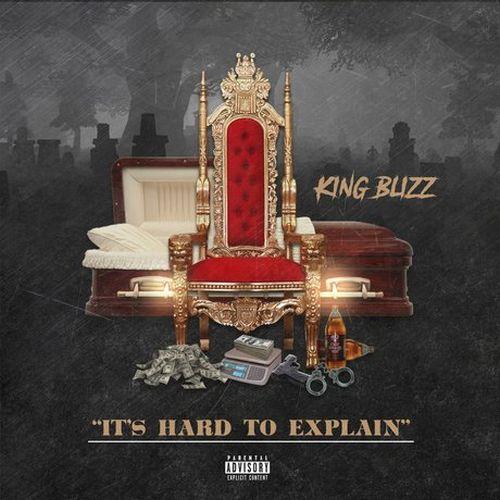 King Blizz – It's Hard To Explain