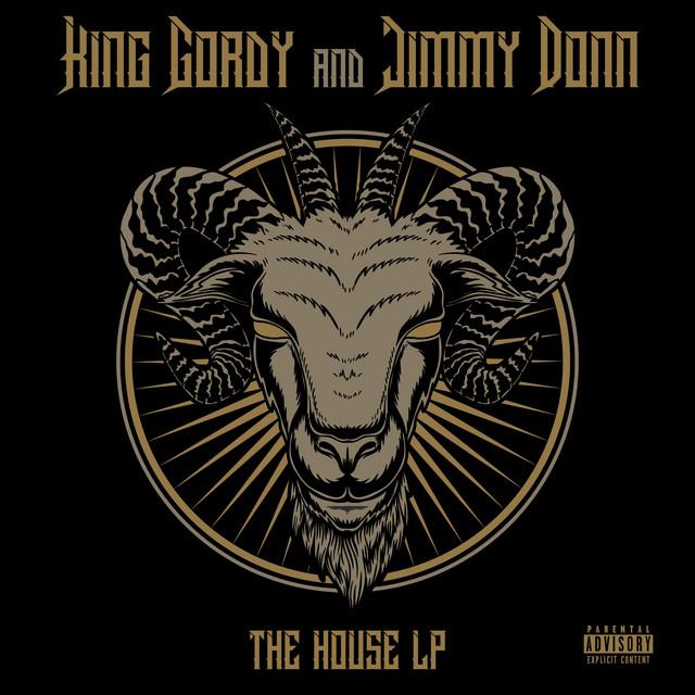 King Gordy & Jimmy Donn – The House LP