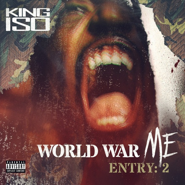 King Iso – World War Me – Entry: 2