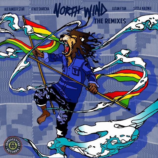 King Ital Rebel – North Wind Remixes