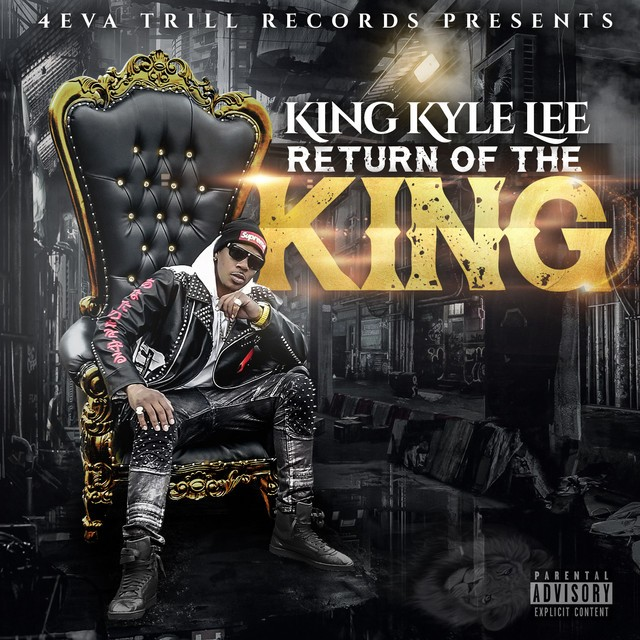 King Kyle Lee – Return Of The King
