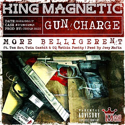 King Magnetic – Gun Charge