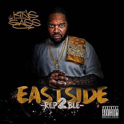 King Sagg – Eastside Rep2ble