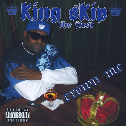 King Skip The First - Crown Me