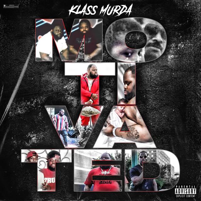 Klass Murda – Motivated