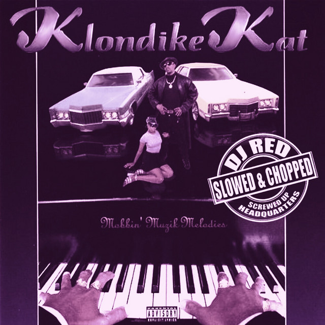Klondike Kat & DJ Red – Mobbin' Muzik Melodies (Slowed & Chopped)