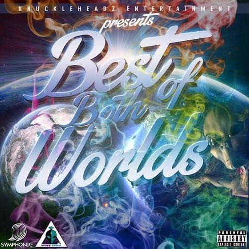 Knuckleheadz - Best Of Both Worlds