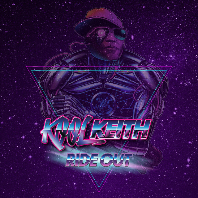 Kool Keith – Ride Out