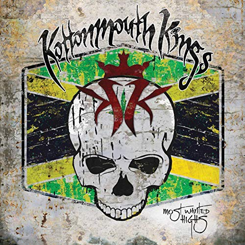 Kottonmouth Kings – Most Wanted Highs