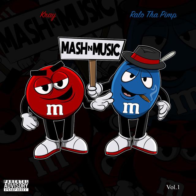 Kray & Ralo Tha Pimp – Mashn Music