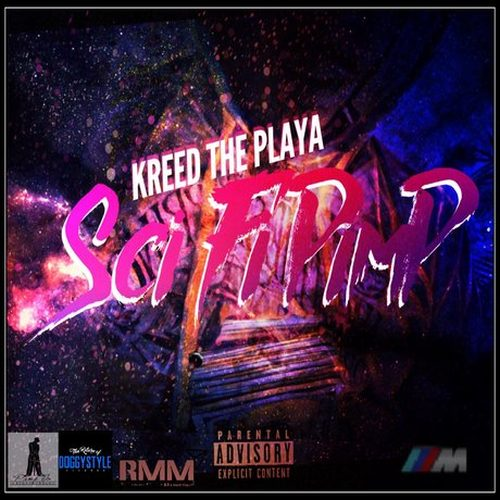 Kreed The Playa – Sci-Fi Pimp – EP