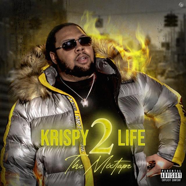 KrispyLife Kidd – KrispyLife The Mixtape Pt2