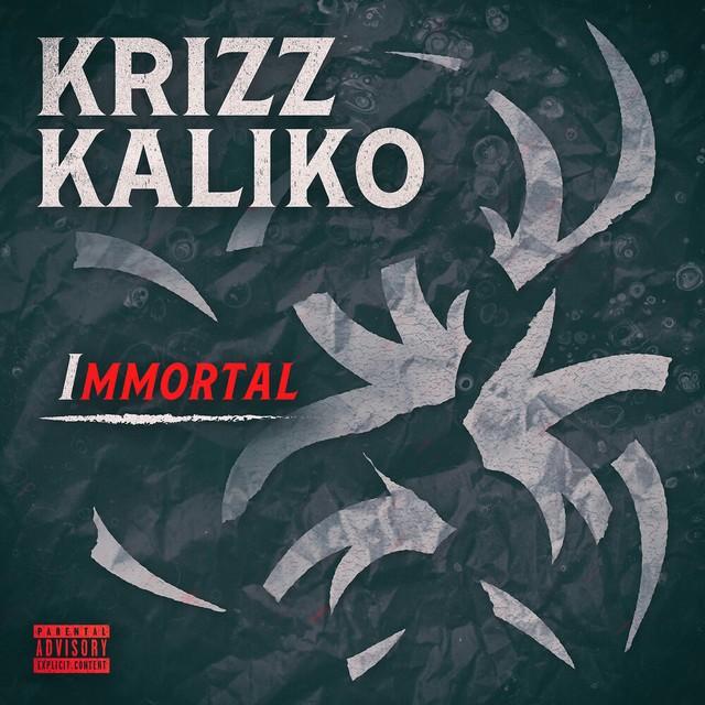 Krizz Kaliko – Immortal
