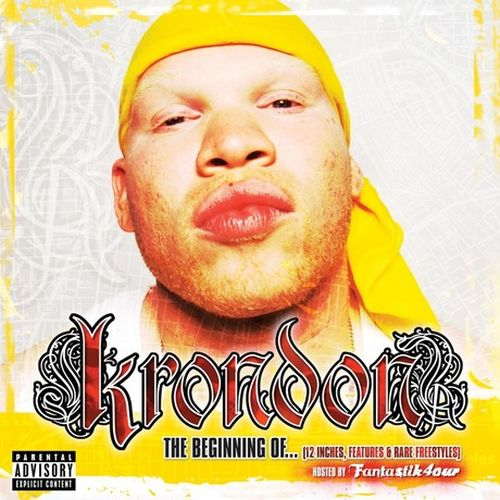 Krondon – The Beginning Of… (12 Inches, Features, & Rare Freestyles)