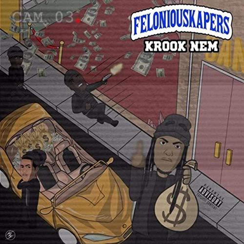 Krook Nem – Felonious Kapers