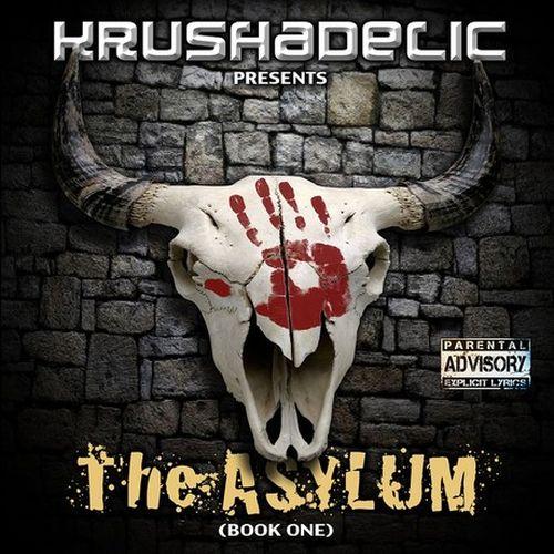 Krushadelic – The Asylum (Book One)