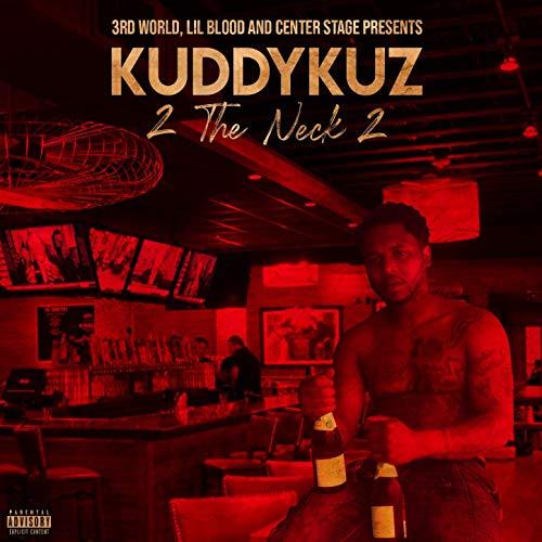 Kuddy Kuz – 2 The Neck 2