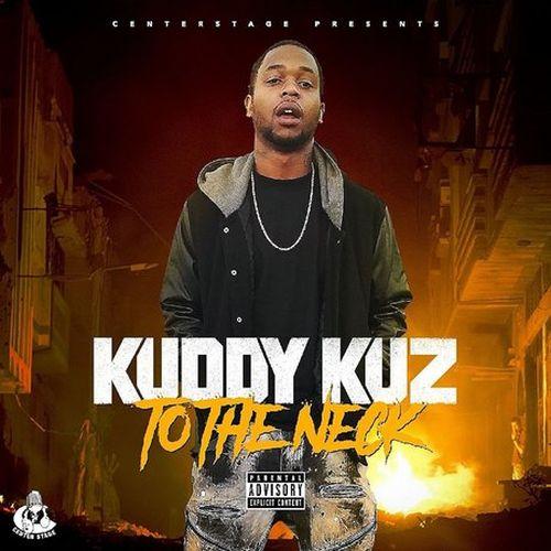 Kuddy Kuz – To The Neck