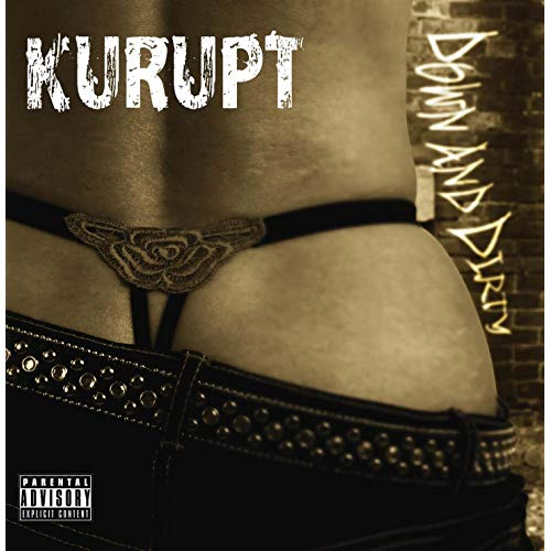 Kurupt - Down And Dirty