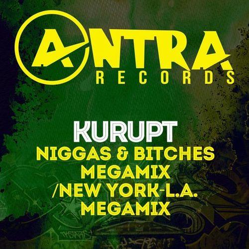 Kurupt – Niggas & Bitches Megamix / New York-L.A. Megamix