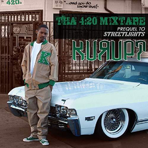 Kurupt – Tha 420 Mixtape