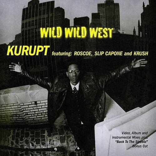 Kurupt – Wild Wild West