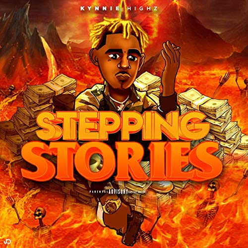 Kynnie Highz – Stepping Stories