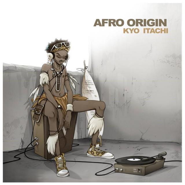 Kyo Itachi – Afro Origin