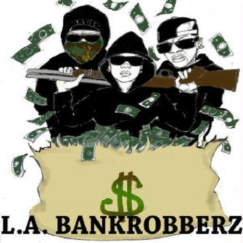 L. A. Bankrobberz - L. A. Bankrobberz